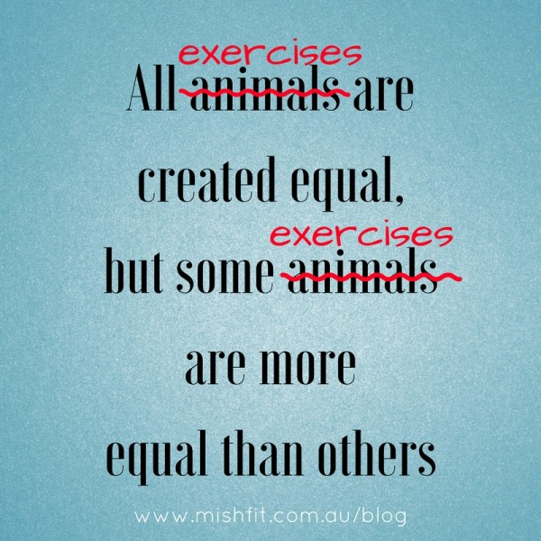 All animals arecreated equal,but some animalsare more