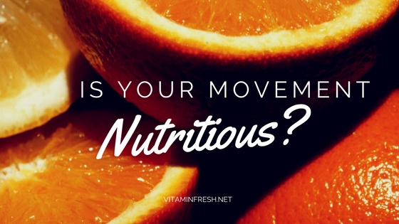 Nutritious Movement