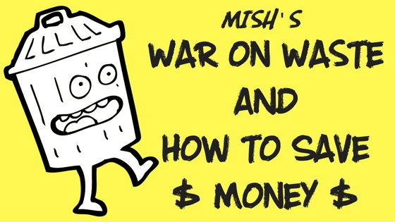 War on Waste& How to Save Money(1)